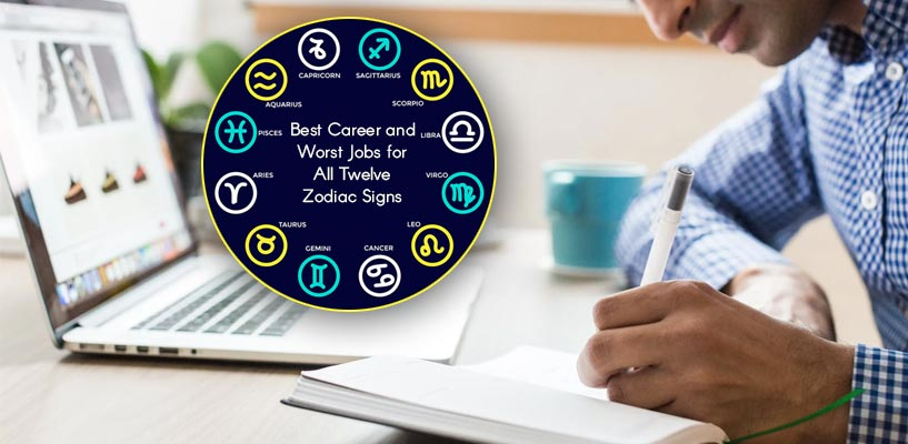 Best and Worst Career and different zodiac signs